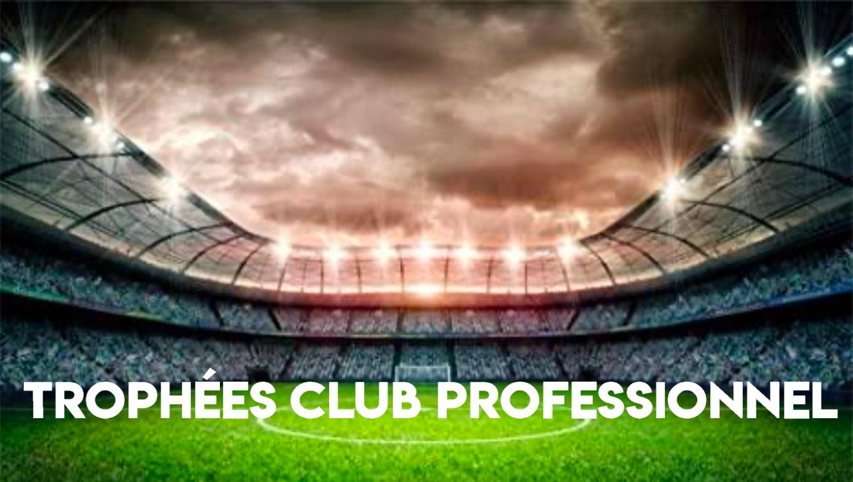 Trophées Philippe Séguin - Club de football professionnel