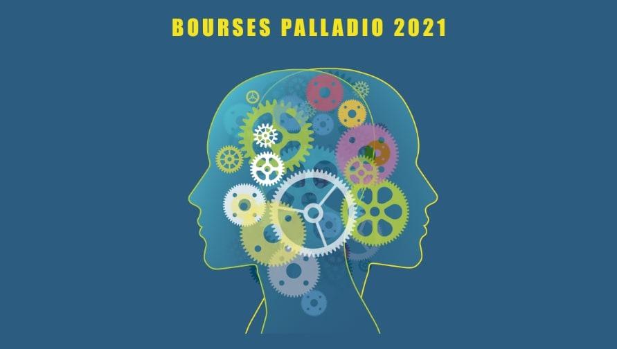Bourses Palladio 2021